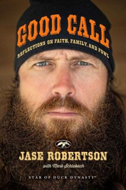 Good Call Autographed by Jase Robertson