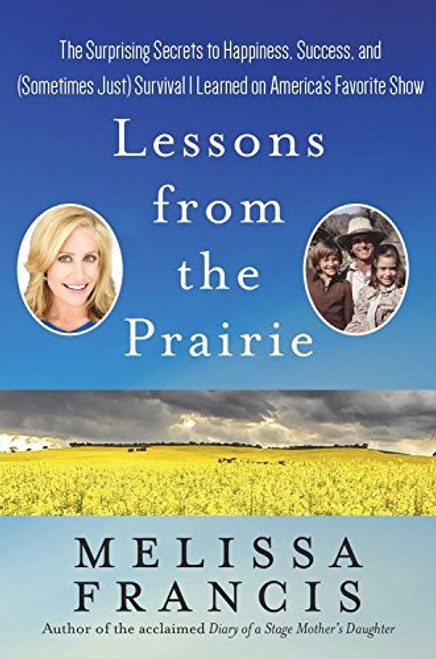 Lessons from the Prairie