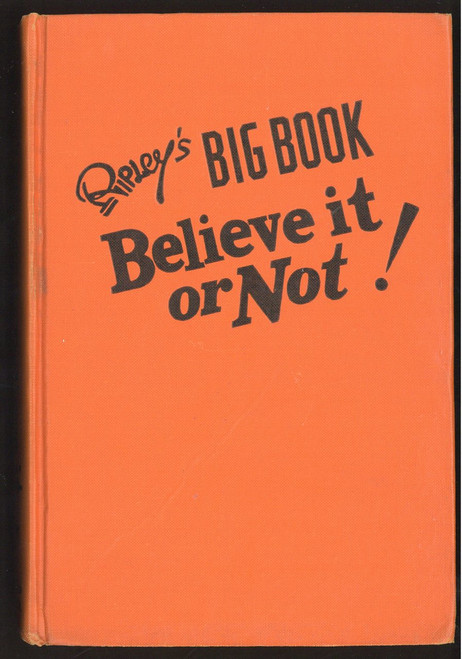 Ripley's Big Book: Believe It or Not