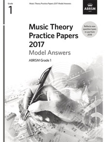 ABRSM Music Theory Practice Papers Model Answers 2017 - Grade 1 (Answers Only)