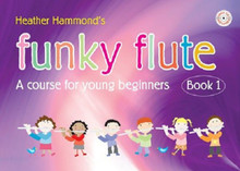 Funky Flute Book 1 - Heather Hammond