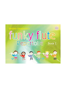 Funky Flute Repertoire Book 1 - Heather Hammond