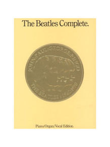 The Beatles Complete - Piano Vocal Organ Edition