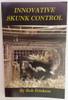 Innovative Skunk Control Book