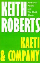 Kaeti & Company, by Keith Roberts (Paperback)