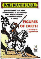 Figures of Earth, by James Branch Cabell (trade paper)