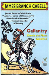 Gallantry, by James Branch Cabell (trade paper)