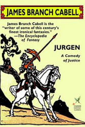Jurgen: A Comedy of Justice, by James Branch Cabell