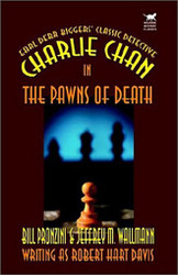 Charlie Chan in the Pawns of Death, by Bill Pronzini and Jeffry Wallmann (Paperback)