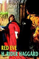 Red Eve, by H. Rider Haggard (Hardcover)