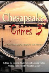 Chesapeake Crimes 3. ed. by Donna Andrews and Marcia Talley (Paperback)