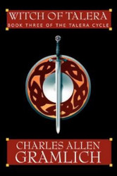 Witch of Talera: Book 3 of the Talera Cycle, by Charles Gramlich (Paperback)