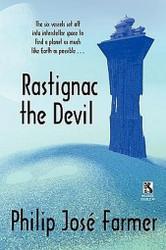 Wildside Double #3: Rastignac the Devil, by Philip Jose Farmer / Despoilers of the Golden Empire, by Randall Garrett (Paperback)