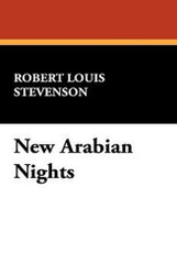 New Arabian Nights, by Robert Louis Stevenson (Hardcover)