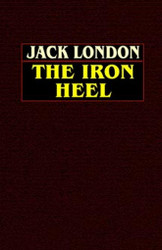 The Iron Heel , by Jack London (Hardcover)