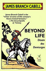 Beyond Life, by James Branch Cabell (Paperback)