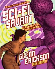 Sci-Fi Savant, by Glenn Erickson (Paperback)