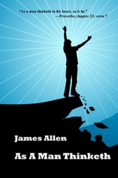 As a Man Thinketh, by James Allen (trade pb)