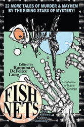Fish Nets: The Second Guppy Anthology, edited by Ramona DeFelice Long (Paperback)