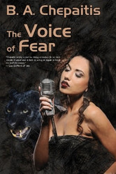 The Voice of Fear, by B. A. Chepaitis (Paperback)