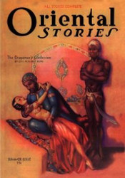 Oriental Stories, Vol 2, No. 3 (Summer 1932) 978-1-4344-6214-5