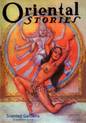 Oriental Stories, Vol 2, No. 2 (Winter 1932) 978-1-4344-6213-8