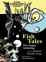 Fish Tales: The Guppy Anthology, edited by Ramona DeFelice (ePub/Kindle)