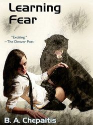 Learning Fear, by B.A.Chepaitis (ePub/Kindle)