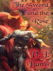 The Sword and the Rose, by V. J. Banis (ePub/Kindle)