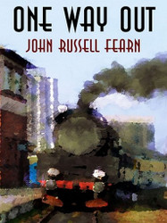 One Way Out: A Crime Novel, by John Russell Fearn (ePub/Kindle)