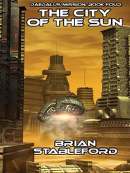 The City of the Sun, by Brian Stableford (ePub/Kindle)