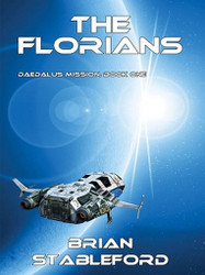 The Florians, by Brian Stableford (ePub/Kindle)