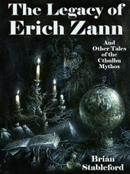 The Legacy of Erich Zann and Other Tales of the Cthulhu Mythos, by Brian Stableford (ePub/Kindle)