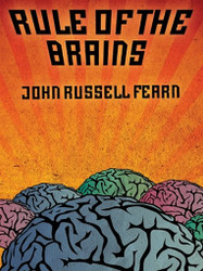 Rule of the Brains, by John Russell Fearn (ePub/Kindle)
