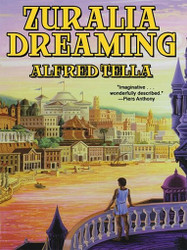 Zuralia Dreaming, by Alfred Tella (ePub/Kindle)