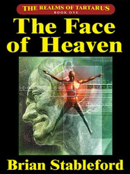 The Face of Heaven: The Realms of Tartarus, Book One, by Brian Stableford (ePub/Kindle)