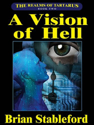 A Vision of Hell: The Realms of Tartarus, Book Two, by Brian Stableford (ePub/Kindle)