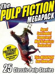 The Pulp Fiction MEGAPACK™ (ePub/Kindle)