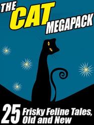 The Cat Story MEGAPACK™: 25 Frisky Feline Tales, Old and New (ePub/Kindle)