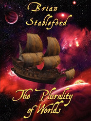 The Plurality of Worlds: A Sixteenth-Century Space Opera, by Brian Stableford (ePub/Kindle)