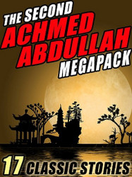 The Second Achmed Abdullah MEGAPACK™ (ePub/Kindle)
