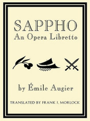 Sappho: An Opera Libretto, by Émile Augier (ePub/Kindle)