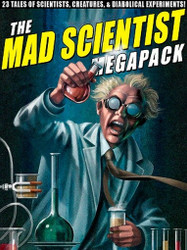 The Mad Scientist MEGAPACK™ (ePub/Kindle)