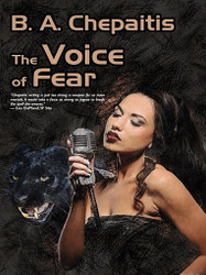 The Voice of Fear, by B.A.Chepaitis (ePub/Kindle)