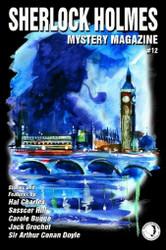 Sherlock Holmes Mystery Magazine #12, edited by Marvin N. Kaye (Paperback)