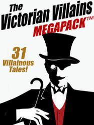 The Victorian Villains MEGAPACK™