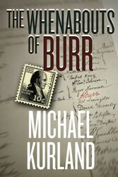 The Whenabouts of Burr, by Michael Kurland (Paperback)
