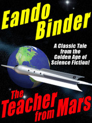 The Teacher from Mars, by Eando Binder (epub/Kindle/pdf)