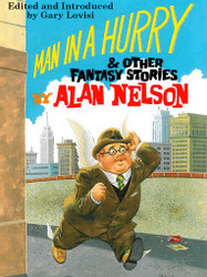 Man in a Hurry and Other Fantasy Stories, by Alan Nelson  (epub/Kindle/pdf)