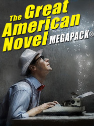 The Great American Novel MEGAPACK®